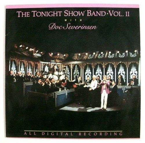 The TONIGHT SHOW BAND - Vol. II / with DOC SEVERINSEN 1987 Pop LP