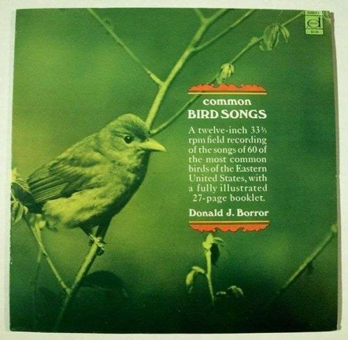 COMMON BIRD SONGS ~ Donald J. Borror LP / Includes 27-page booklet 1970