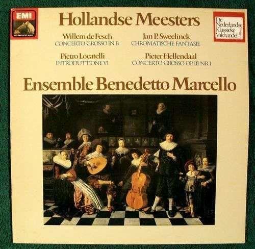 HOLLANDSE MEESTERS ~ Locatelli - de Fesch - Sweelinck - Hellendaal Classical LP