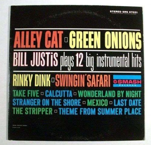 ALLEY CAT / GREEN ONIONS ~ Bill Justis Plays 12 Big Instrumental Hits 1962 LP