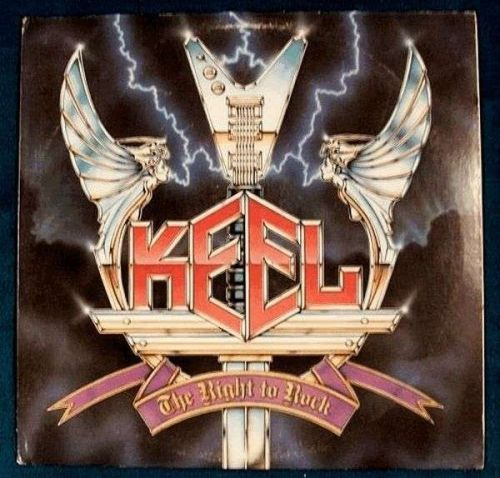 "KEEL "" The Right To Rock "" 1985 Metal LP"
