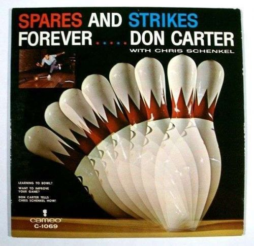 DON CARTER ~ Spares and Strikes Forever (with Chris Schenkel) Bowling LP