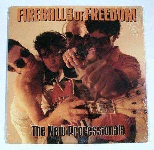 "FIREBALLS OF FREEDOM "" The New Professionals "" 1998 Punk Rock LP UNOPENED"