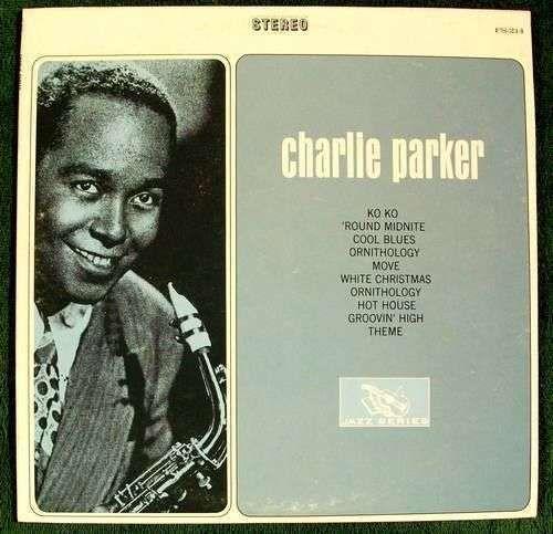 """CHARLIE PARKER """" Charlie Parker """" Jazz Series LP"""