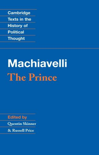Machiavelli: The Prince (Cambridge Texts in the History of Political Thought) Paperba