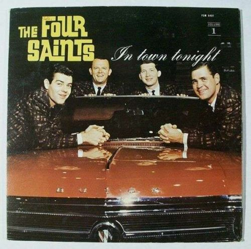 The FOUR SAINTS ~ In Town Tonight 1950's Pop LP / All Four members signed