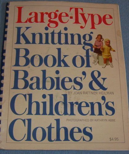 Knitting For Babies Books : Large type knitting book of babies children s clothes