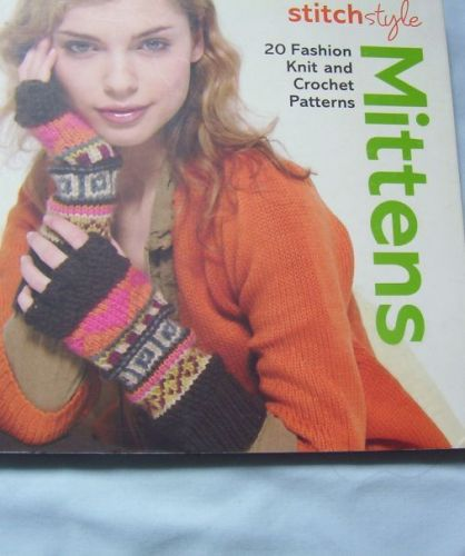 Stitch Style Mittens Pattern Book to Knit and Crochet