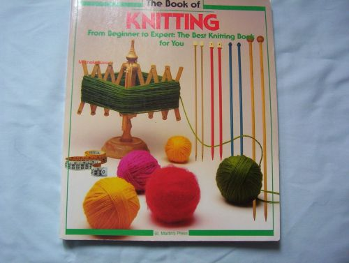 The Book of Knitting by St. Martin's Press