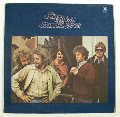 The FLYING BURRITO BROTHERS ~ The Flying Burrito Brothers 1971 Rock LP
