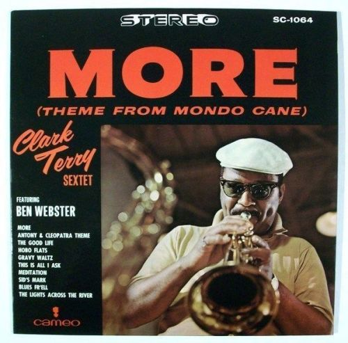 CLARK TERRY SEXTET ~ More (Theme From Mondo Cane) 1964 Jazz LP