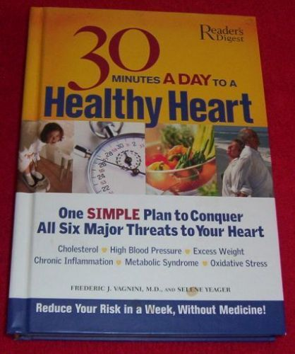 30 Minutes a Day to a Healthy Heart Book by Reader's Digest