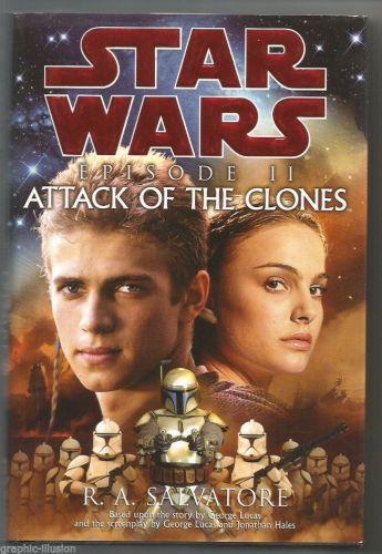 Star Wars Episode II Attack of the Clones R.A. Salvatore Hardbound Book