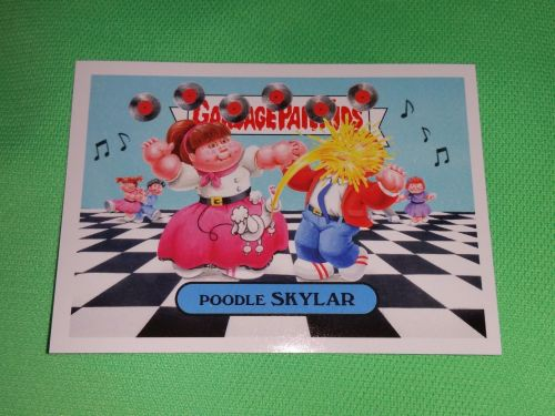 RARE 2016 Poodle Skylar GARBAGE PAIL KIDS Collectors Card Mnt