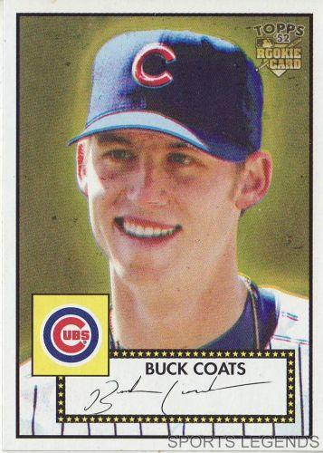 2006 Topps 52 Style #41 Buck Coats