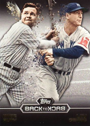 2016 Topps Back To Back #B2B-12 - Babe Ruth, Lou Gehrig - Yankees