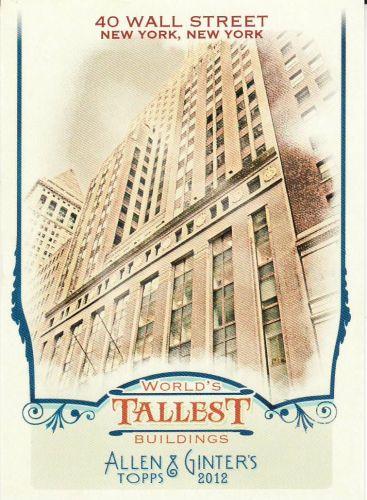 2012 Allen & Ginter World's Tallest Buildings #WTB8 - 40 Wall Street