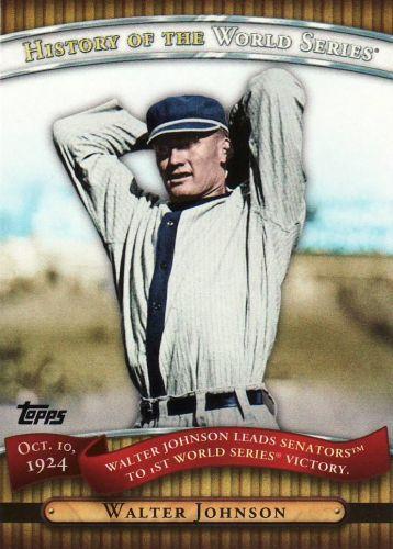 2010 Topps History Of The World Series #2 - Walter Johnson - Senators