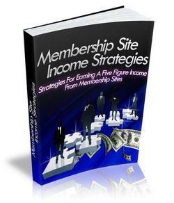 member ship site income strategies