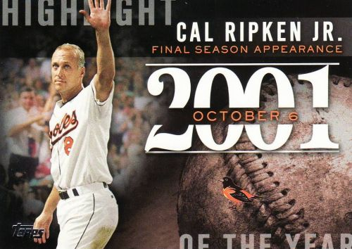 2015 Topps Highlight Of The Year #H27 - Cal Ripken Jr. - Orioles