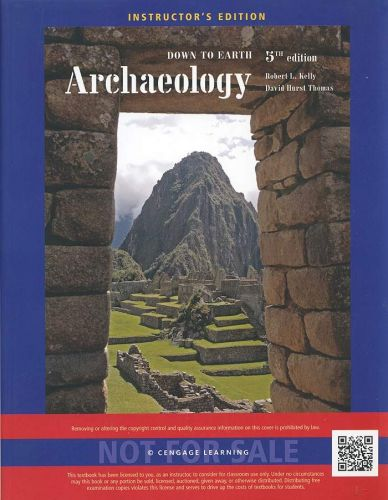 (NEW) Archaeology: Down to Earth 5th INSTRUCTOR'S EDITION 2014 Kelly / Davis 5e
