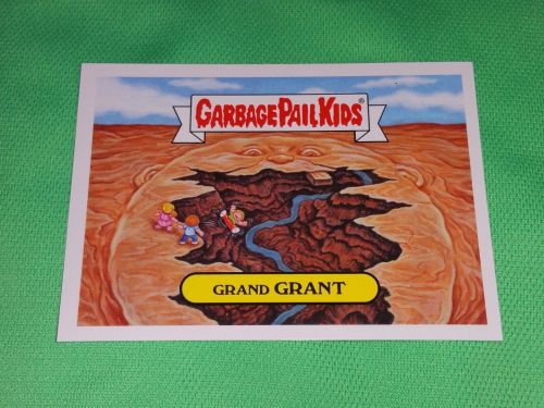 RARE 2016 GRAND GRANT GARBAGE PAIL KIDS Collectors Card Mnt