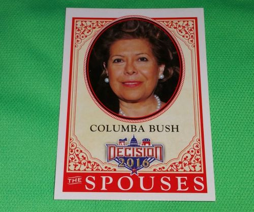 2016 Presidential Decision Columba Bush spouses Collectible Trading Card MNT