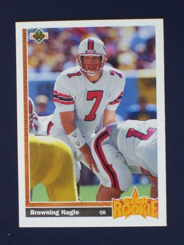 1991 UPPER DECK FOOTBALL star rookie BROWNING NAGLE rookie #11