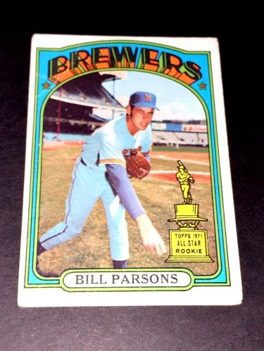 VINTAGE BILL PARSONS BREWERS 1972 TOPPS ROOKIE #281 GD-VG
