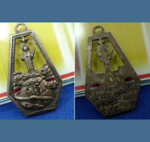 SOCIETY OF OUR LADY OF THE HIGHWAY / BOSTON / MEDAL or CHARM / ITALY
