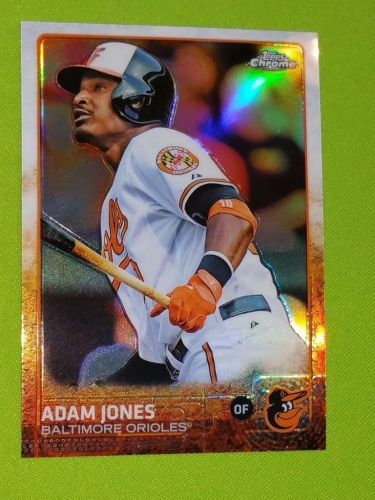 MLB ADAM JONES ORIOLES 2015 TOPPS CHROME REFRACTOR GEM MNT