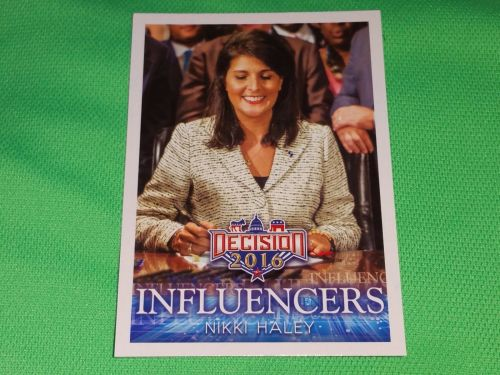 2016 Presidential Decision Influencers Nikki Haley collectible trading card MNT