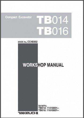 Takeuchi TB014 TB016 Compact Excavator Service Workshop Manual on a CD