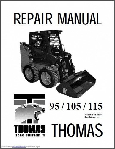 Thomas 95 - 105 - 115 Skid Steer Loader Service Repair Workshop Manual CD