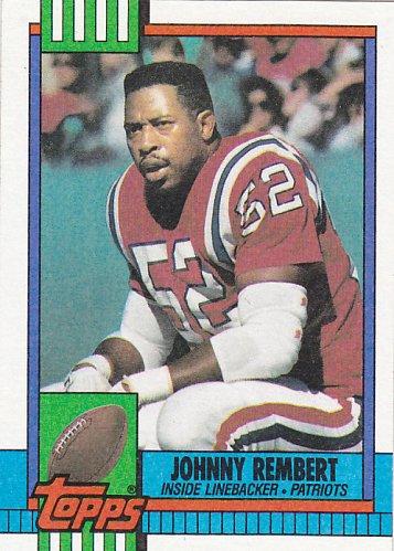 Johnny Rembert #430 - Patriots 1990 Topps Football Trading Card