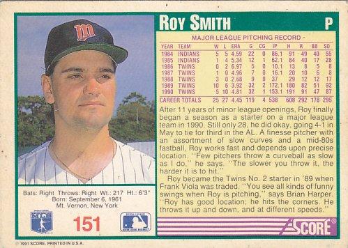 Roy Smith #151 - Twins 1991 Score Baseball Trading Card