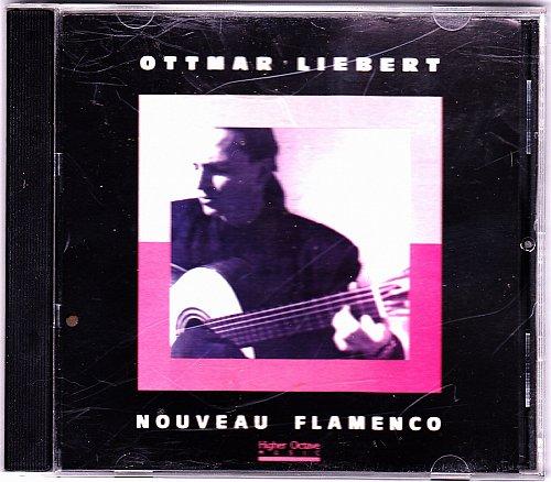 Nouveau Flamenco - Ottmar Liebert CD 1990 - Very Good