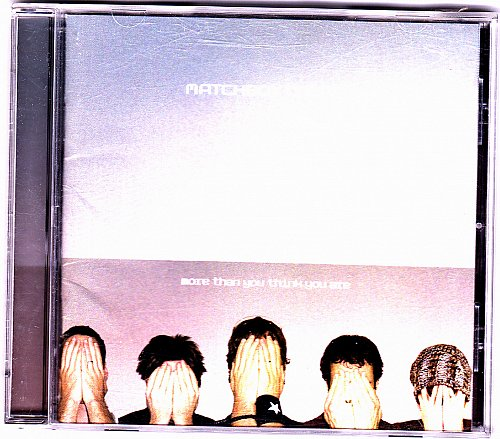 More Than You Think You Are by Matchbox Twenty CD 2002 - Very Good