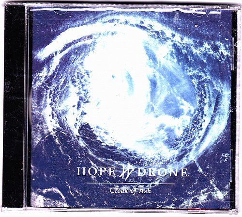 Cloak Of Ash by Hope Drone 2015 CD - Brand New - Factory Sealed