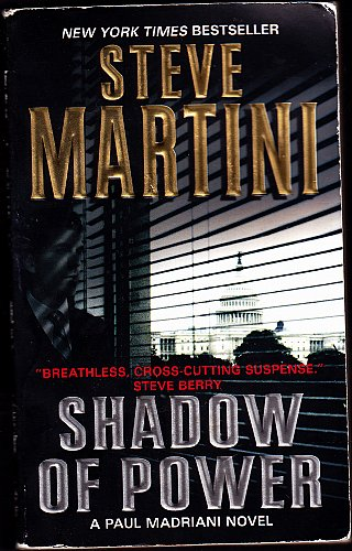 Shadow of Power by Steve Martini Paperback - Very Good