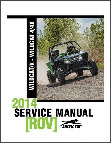 2014 Arctic Cat Wildcat X / Wildcat 4 - 4X ROV Service Repair Workshop Manual CD