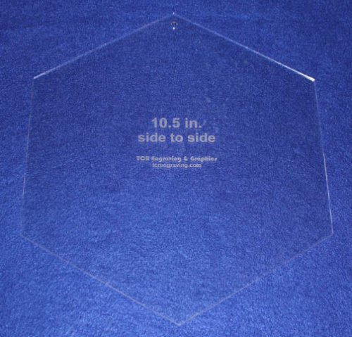 """Hexagon 10 1/2"""" Side to Side - No seam 1/8"""" - Acrylic- Quilt/Sew/Craft"""