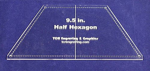 """Quilt Templates 1/8"""" Acrylic-Half Hexagon 8.3"""" """"Layer Cake"""" Center Guideline & Guide"""