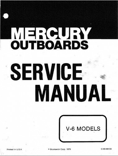 1976-1979 Mercury 150 175 200 V-6 2-Stroke Outboard Motors Service Manual on CD