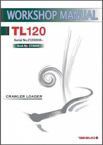 Takeuchi TL120 Crawler Loader Service Workshop Manual on a CD -- TL 120