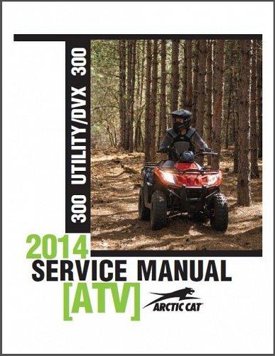 2014-2015 Arctic Cat ATV 300 Utility / DVX 300 Service Repair Workshop Manual CD