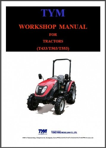 TYM T433 T503 T553 Tractor Service Manual on a CD - T 433 503 553