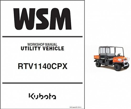 Kubota RTV1140CPX UTV WSM Service Workshop Manual on CD - RTV 1140 CPX RTV1140