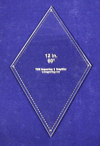 """60 Degree Diamond 12""""- -Acrylic 1/8"""" -Quilt Templates/Sewing"""