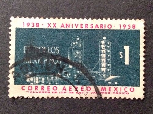 Mexico 1v used stamp 1958 Airmail - The 20th Anniversary of Nationalization of O